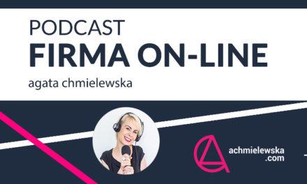 Podcast – Firma On-Line – Agata Chemielewska