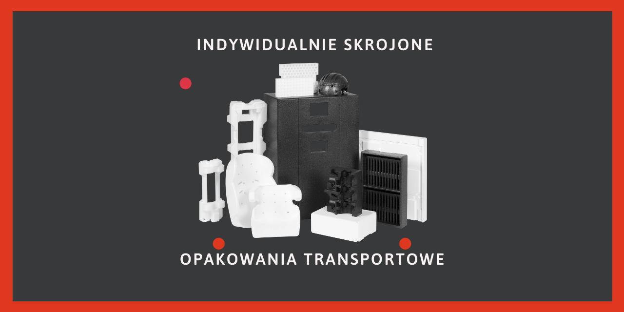 Specjalistyczne opakowania do transportu – opakowania styropianowe / opakowania na sprzęt rtv&agd
